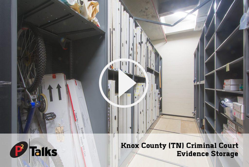 P2 Talks Knox County Evidence Storage (859)